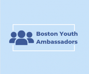 Boston Youth Ambassador Bulletin Issue 17